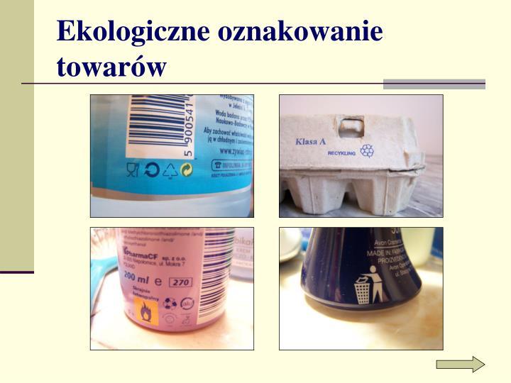 Ekologiczne oznakowanie towarów