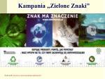 kampania zielone znaki