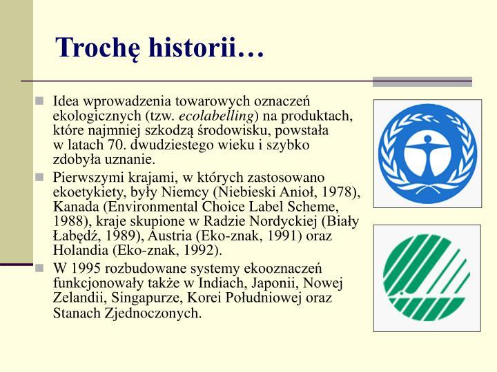Idea wprowadzenia towarowych oznaczeń ekologicznych (tzw.