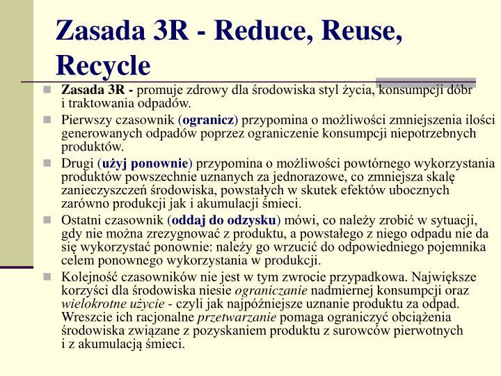 Zasada 3R - Reduce, Reuse, Recycle