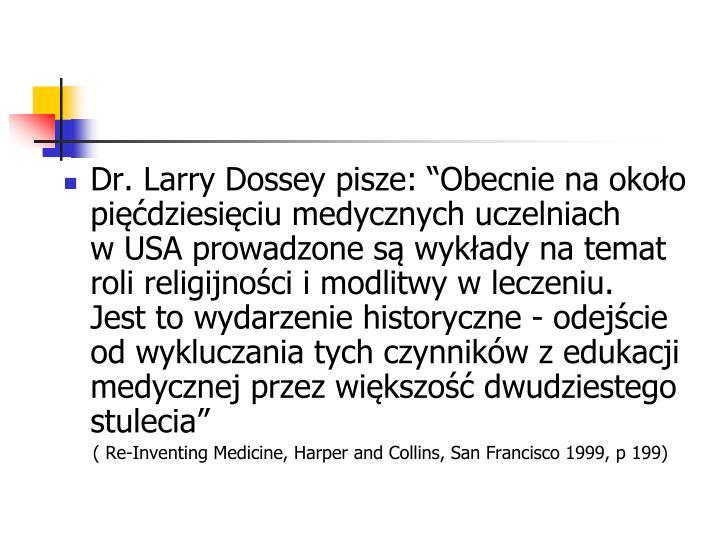 Dr. Larry Dossey