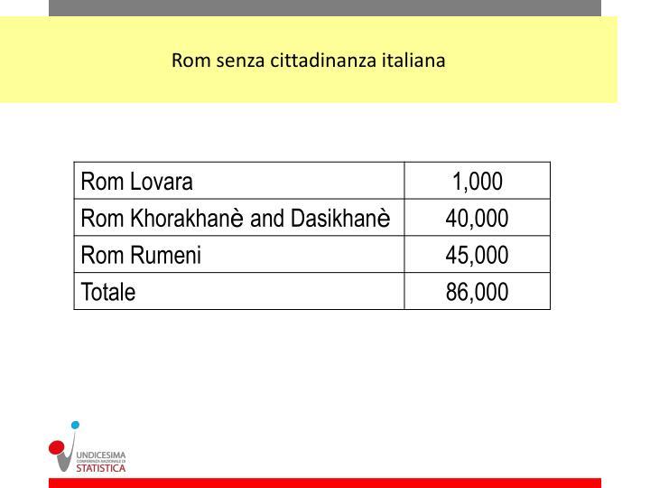 Rom senza cittadinanza italiana