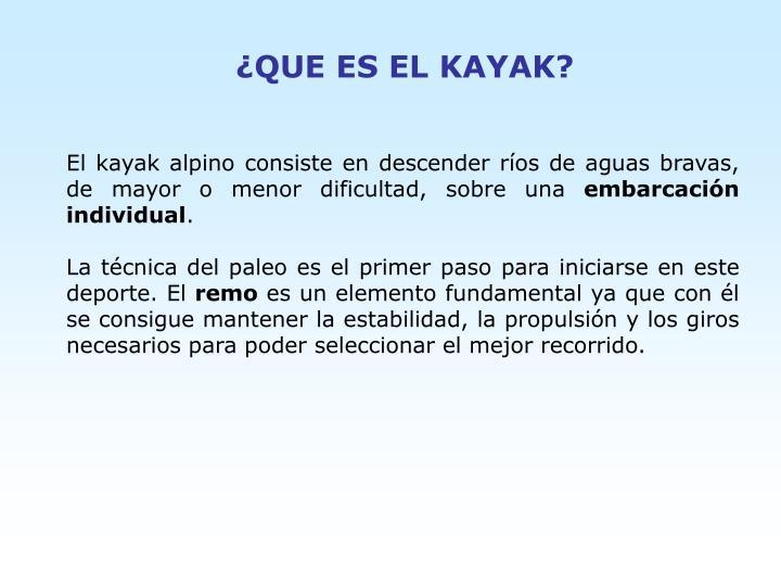 ¿QUE ES EL KAYAK?