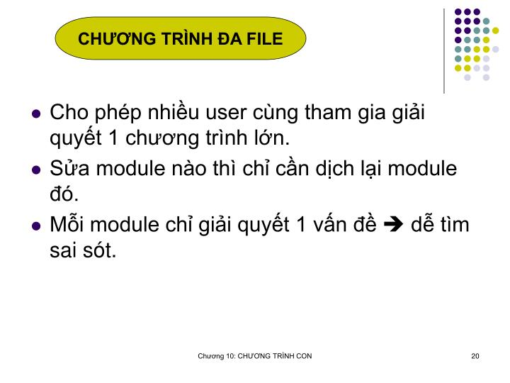 CHNG TRNH A FILE