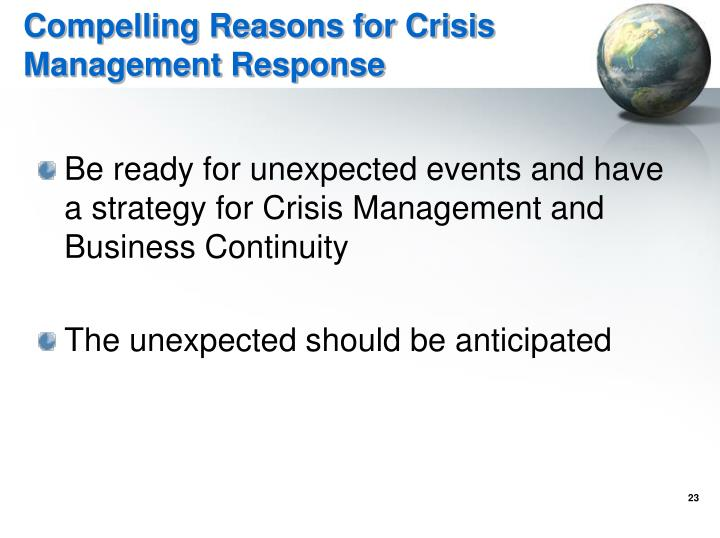 Compelling Reasons for Crisis Management Response