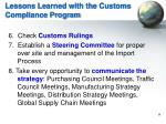 lessons learned with the customs compliance program