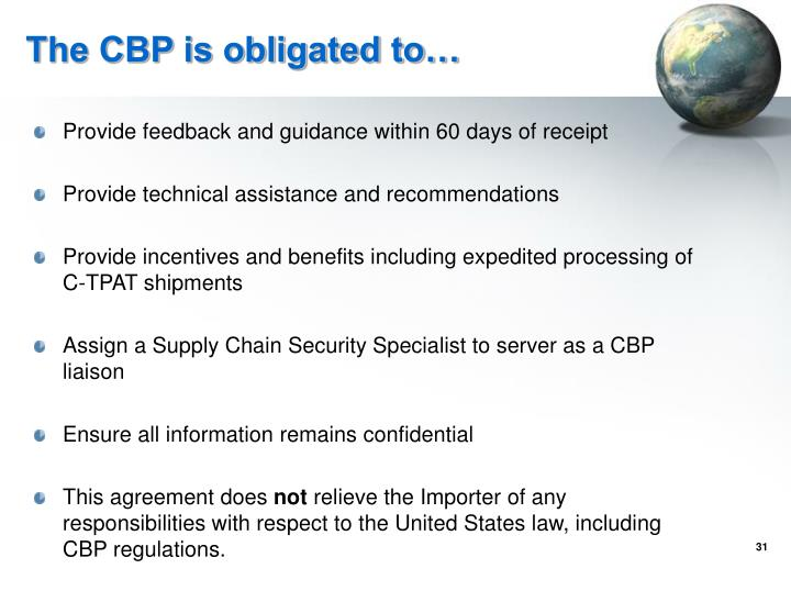 The CBP is obligated to…