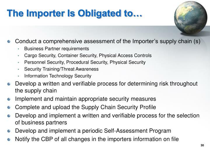 The Importer Is Obligated to…