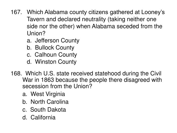 Which Alabama county citizens gathered at Looney's Tavern and declared neutrality (taking neither one side nor the other) when Alabama seceded from the Union?