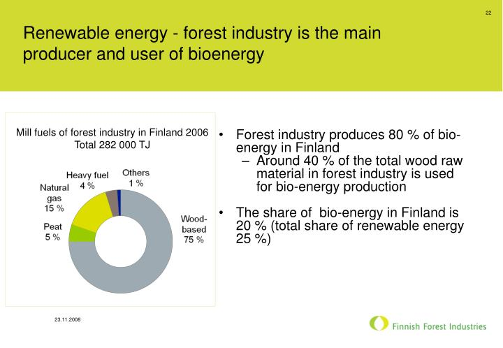 Renewable energy - forest industry is the main producer and user of bioenergy