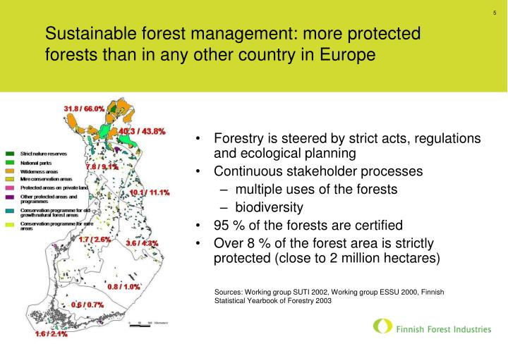 Sustainable forest management: more protected forests than in any other country in Europe