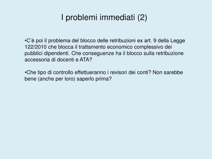 I problemi immediati (2)