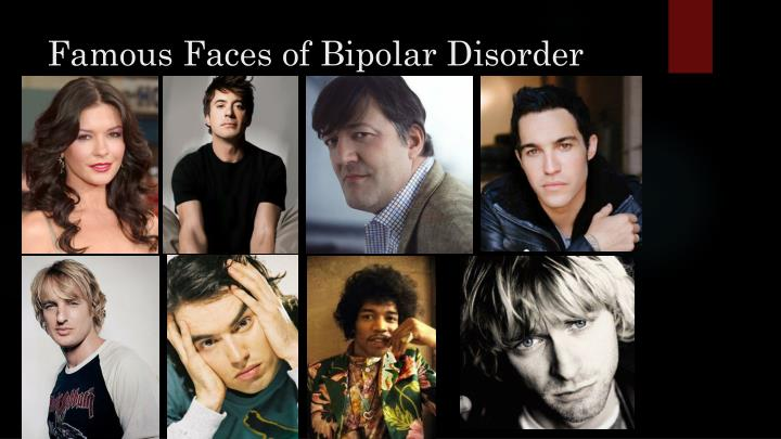 Famous Faces of Bipolar Disorder