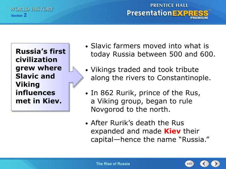 Slavic farmers moved into what is today Russia between 500 and 600.
