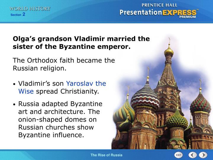 Olga's grandson Vladimir married the