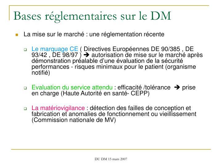 Bases réglementaires sur le DM