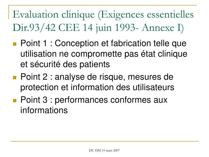 Evaluation clinique (Exigences essentielles Dir.93/42 CEE 14 juin 1993- Annexe I)