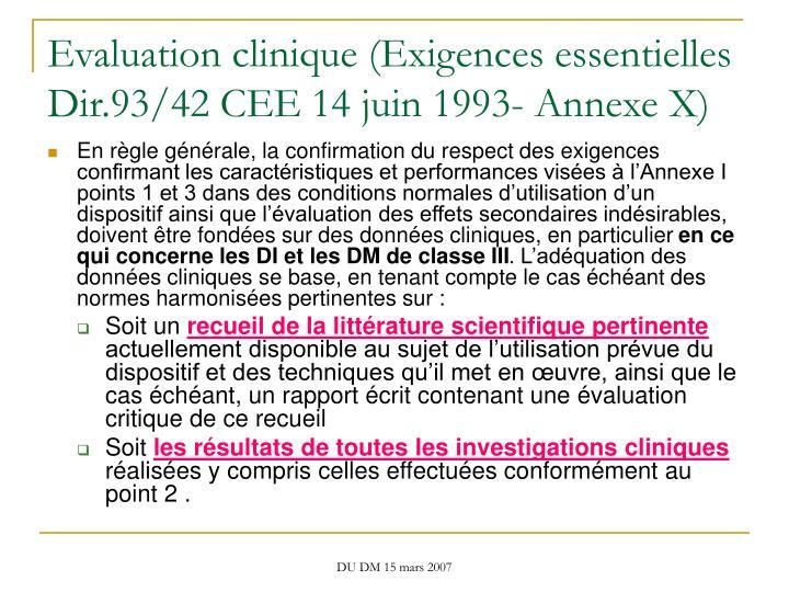Evaluation clinique (Exigences essentielles Dir.93/42 CEE 14 juin 1993- Annexe X)