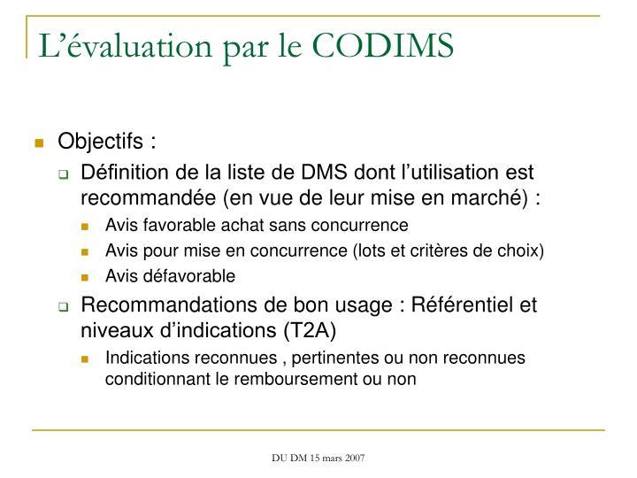 L'évaluation par le CODIMS
