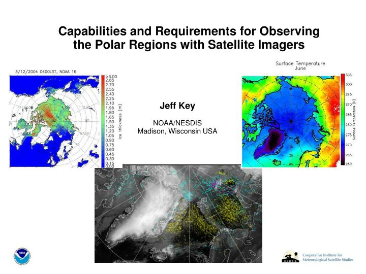 Capabilities and requirements for observing the polar regions with satellite imagers