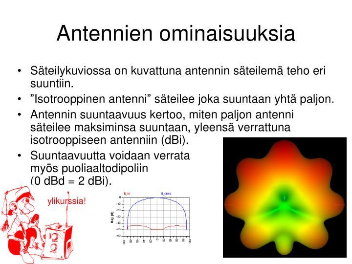 Antennien ominaisuuksia