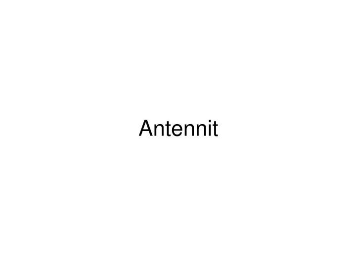 Antennit