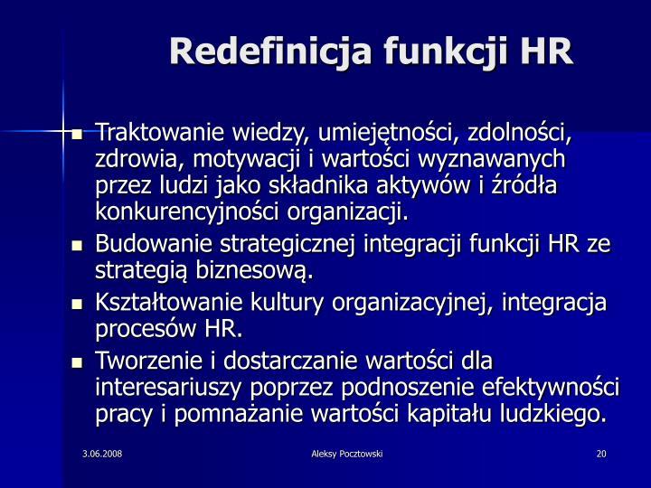 Redefinicja funkcji HR