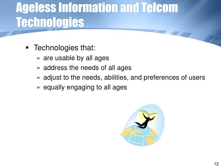 Ageless Information and Telcom Technologies