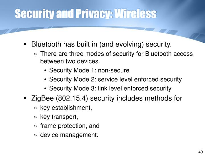 Security and Privacy: Wireless