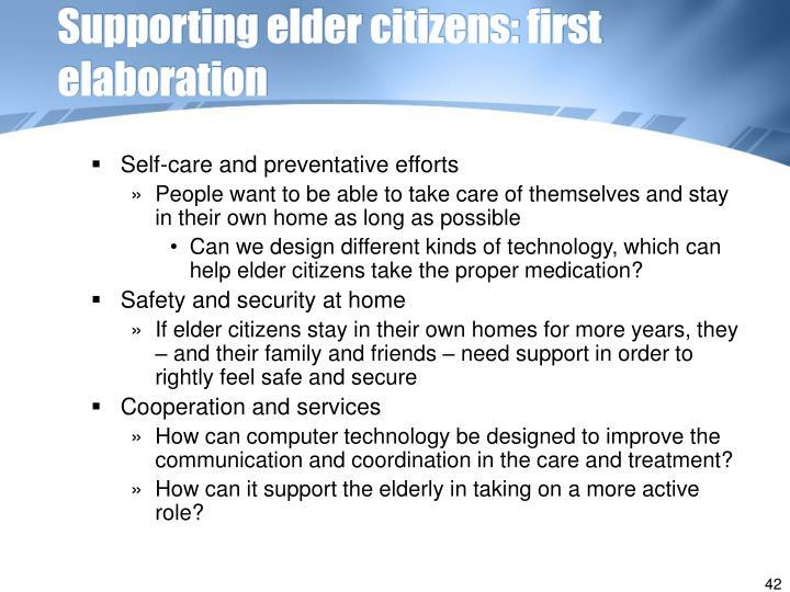 Supporting elder citizens: first elaboration