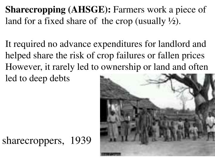 Sharecropping (AHSGE):