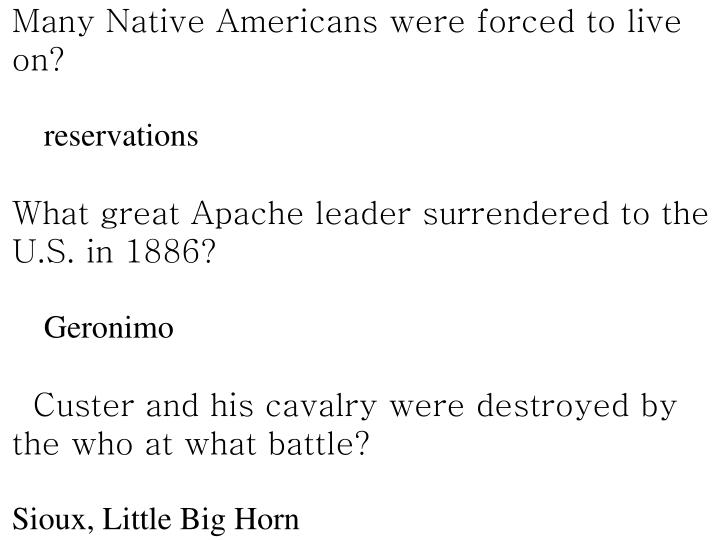 Many Native Americans were forced to live on?