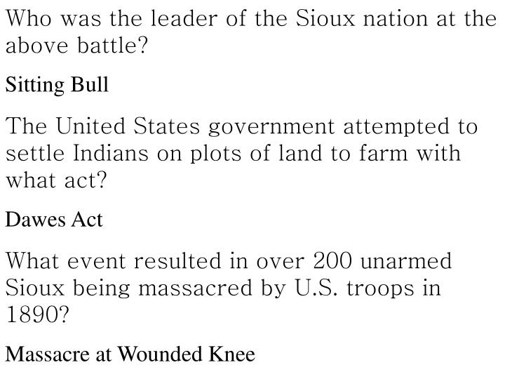 Who was the leader of the Sioux nation at the above battle?