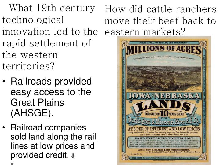 What 19th century technological innovation led to the rapid settlement of the western territories?