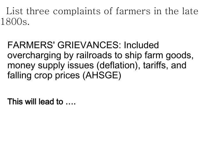 List three complaints of farmers in the late 1800s.
