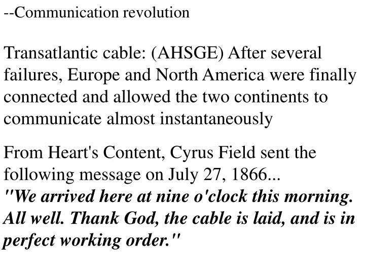 --Communication revolution