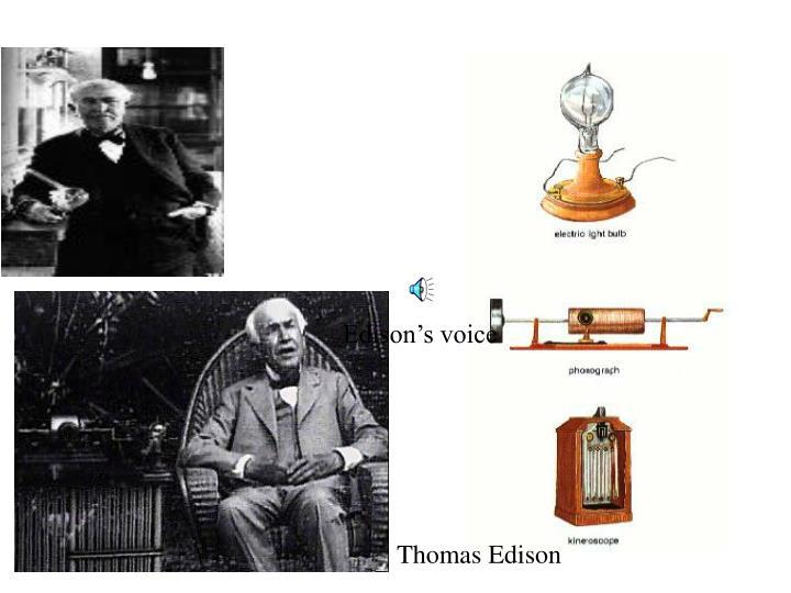 Edison's voice