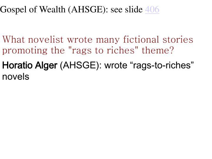 Gospel of Wealth (AHSGE): see slide