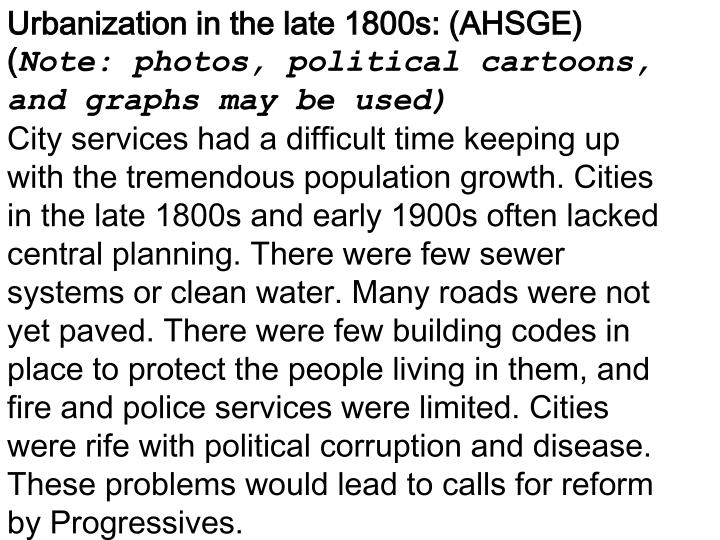 Urbanization in the late 1800s: (AHSGE) (