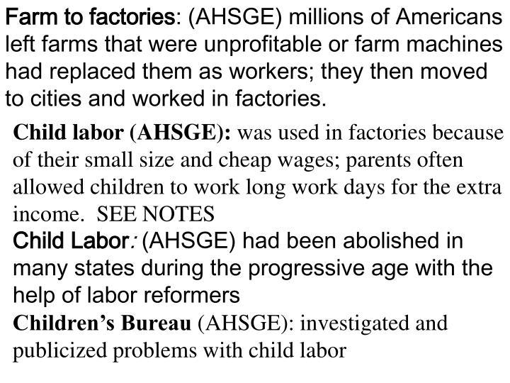 Farm to factories