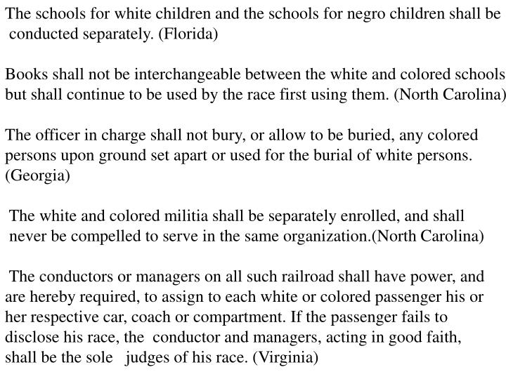 The schools for white children and the schools for negro children shall be