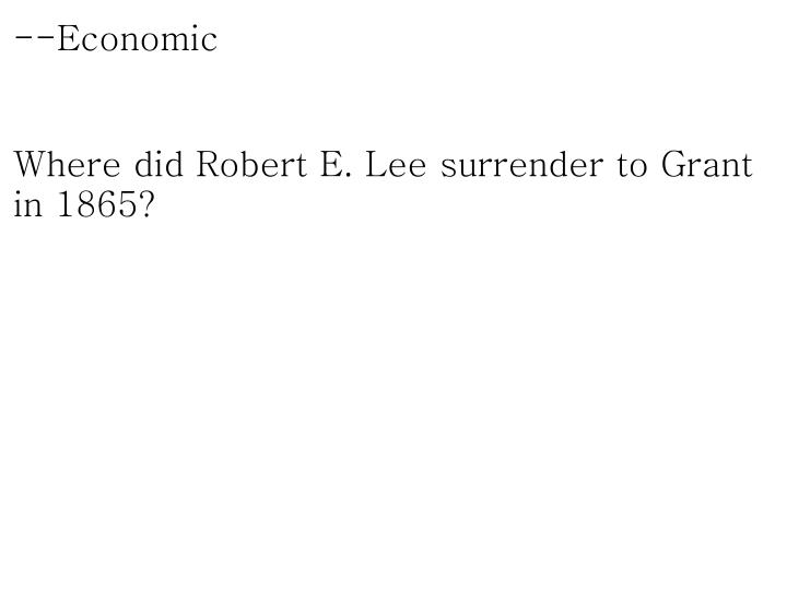 --Economic