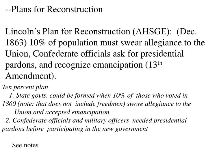 --Plans for Reconstruction