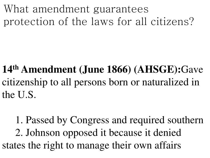 What amendment guarantees protection of the laws for all citizens?