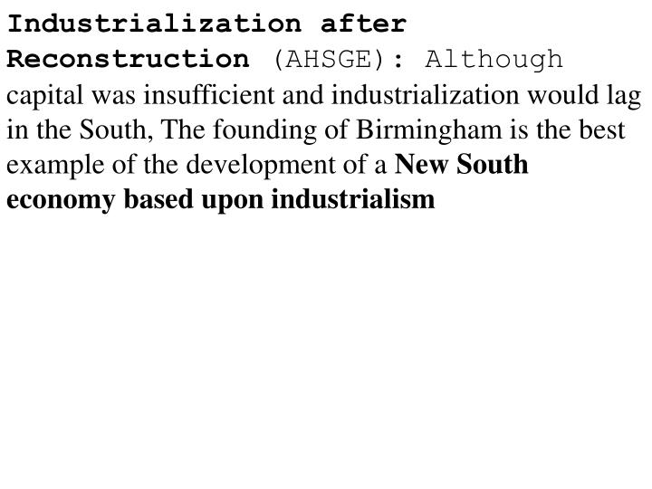 Industrialization after Reconstruction