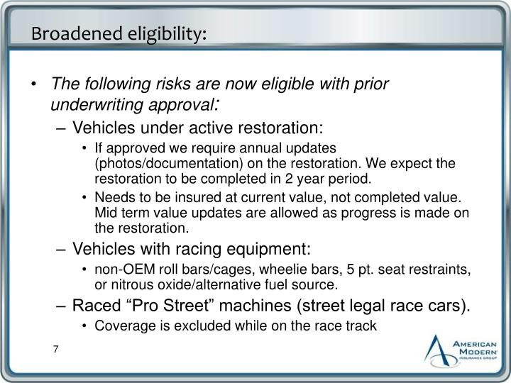 The following risks are now eligible with prior underwriting approval