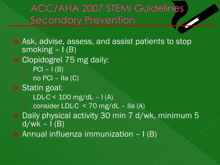 ACC/AHA 2007 STEMI Guidelines Secondary Prevention