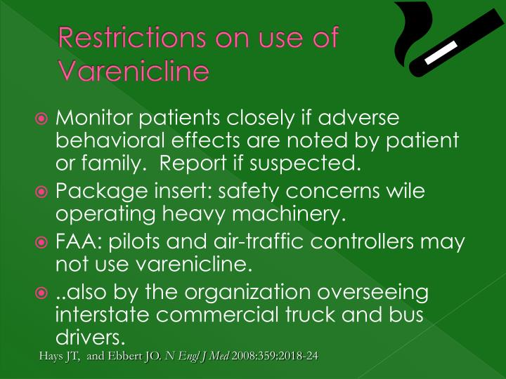 Restrictions on use of Varenicline
