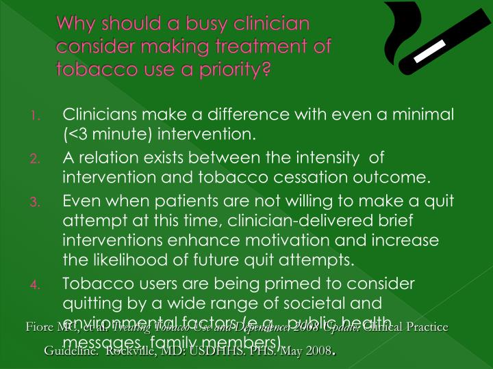 Why should a busy clinician consider making treatment of tobacco use a priority?