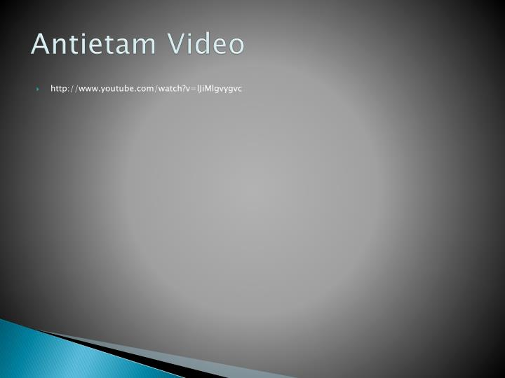 Antietam Video